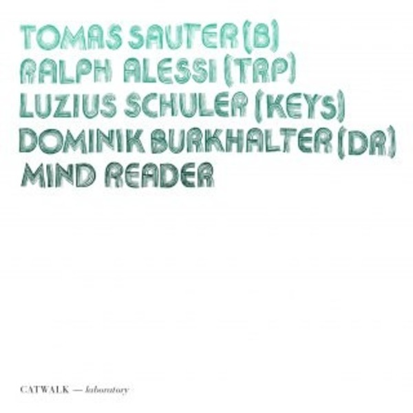 Thomas Sauter - Mind Reader | Catwalk CW1600152