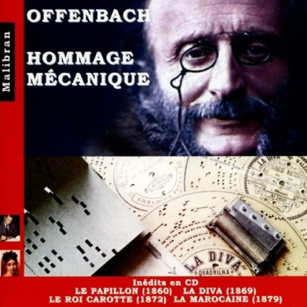 Offenbach - Hommage mecanique (Mechanical Pianos) | Malibran CDRG214
