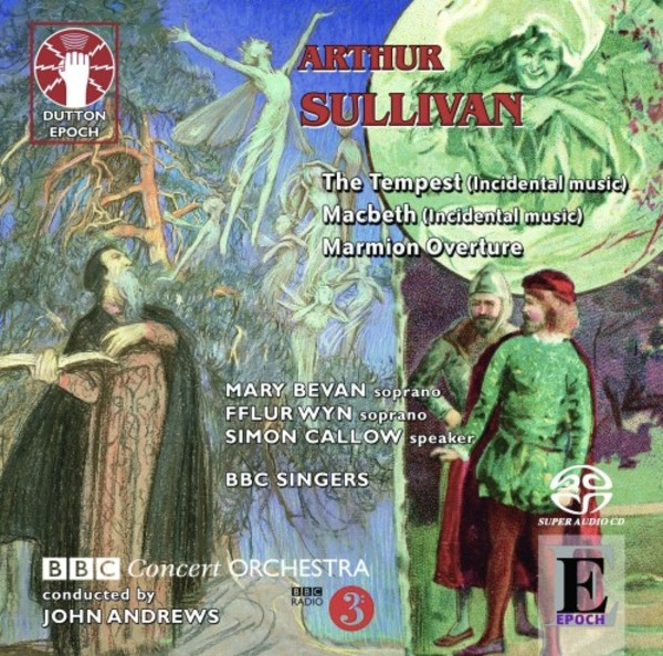 Sullivan - Incidental Music to Macbeth & The Tempest; Marmion Overture | Dutton - Epoch 2CDLX7331