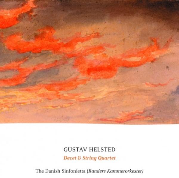 Gustav Helsted - Decet & String Quartet | CD | Dacapo 8226111