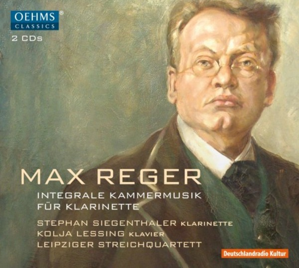 Reger - Complete Chamber Music for Clarinet | Oehms OC1845
