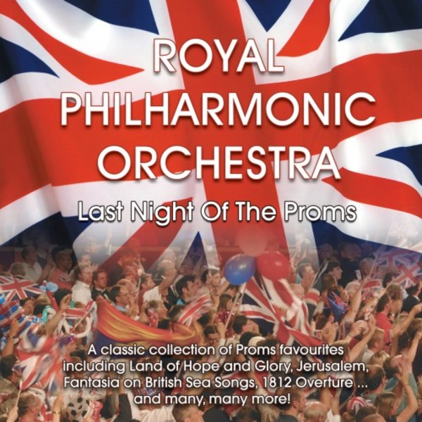 Royal Philharmonic Orchestra: Last Night of the Proms | RPO RPOSP009