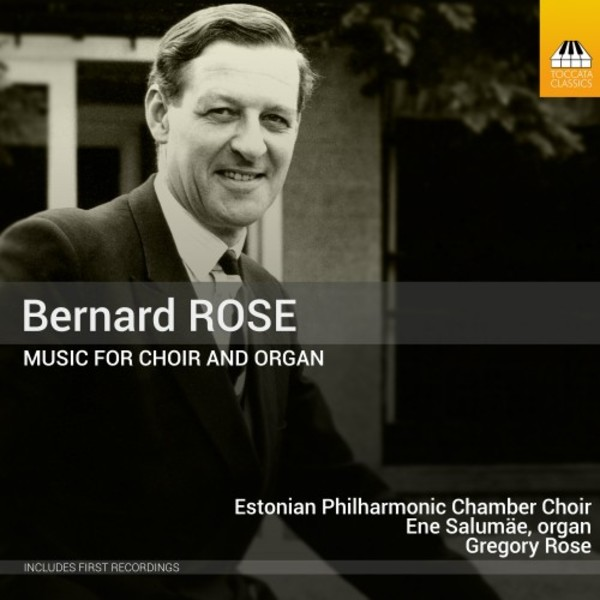 Bernard Rose - Music for Choir & Organ | Toccata Classics TOCC0307