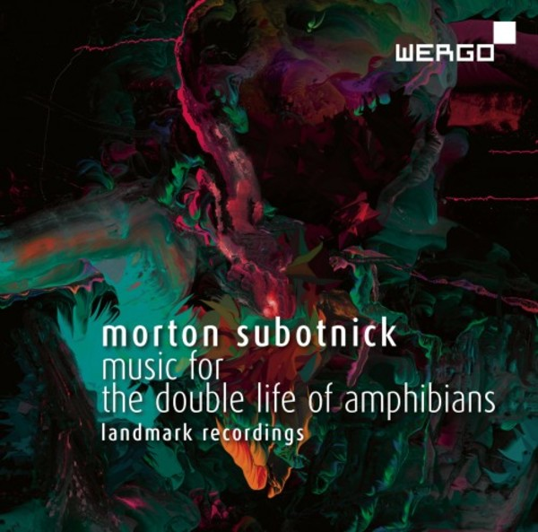 Subotnick - Music for the Double Life of Amphibians | Wergo WER73122