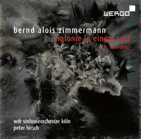 Zimmermann - Symphony in One Movement (first version) | Wergo WER73402