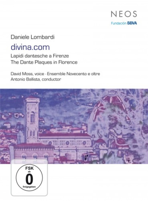 Daniele Lombardi - divina.com: The Dante Plaques in Florence (DVD) | Neos Music NEOS51601