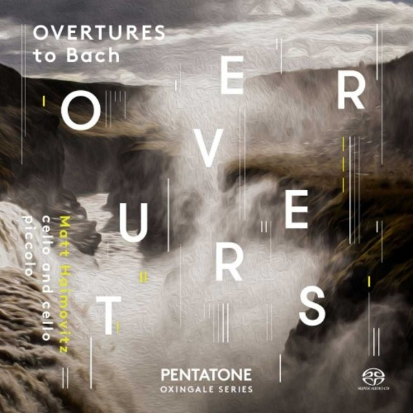 Overtures to Bach | Pentatone PTC5186561