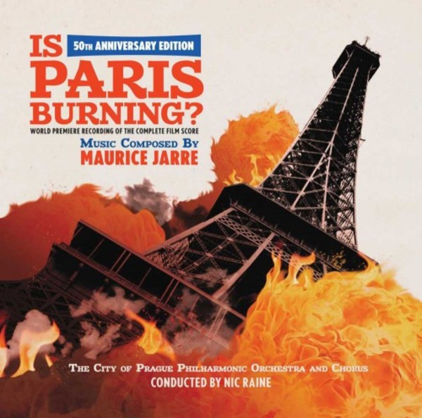 Maurice Jarre - Is Paris Burning | Tadlow Music TADLOW023