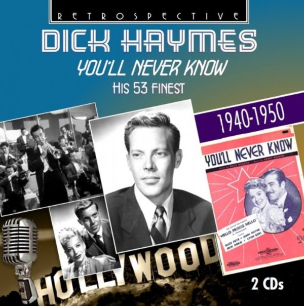 Dick Haymes: You'll Never Know - His 53 Finest | Retrospective RTS4292