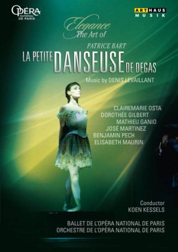Elegance: The Art of Patrice Bart - La Petite Danseuse de Degas (DVD) | Arthaus 109272