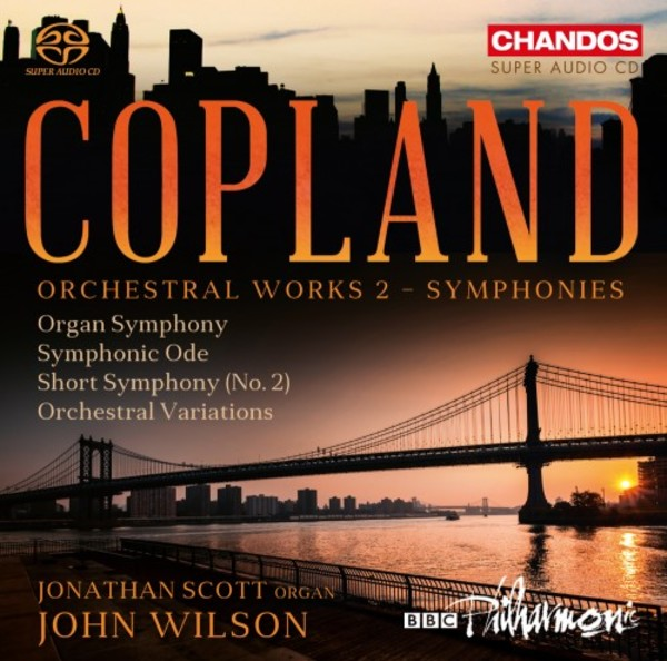 Copland - Orchestral Works 2: Symphonies | Chandos CHSA5171