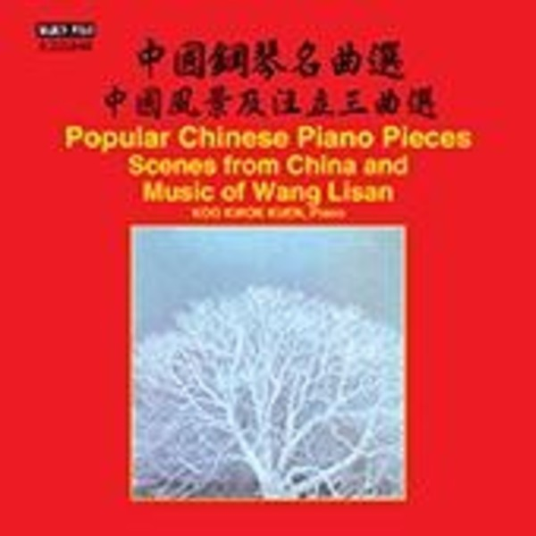 Popular Chinese Piano Pieces: Scenes from China & Music of Wang Lisan | Marco Polo 8225848