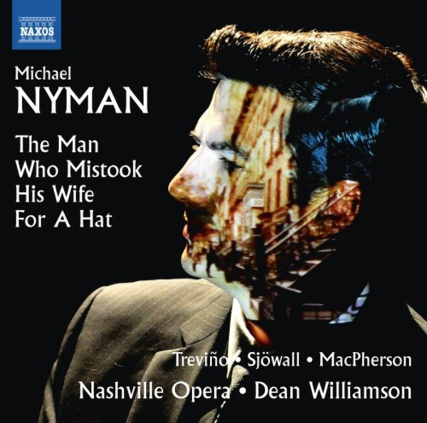 Nyman - The Man Who Mistook His Wife for a Hat