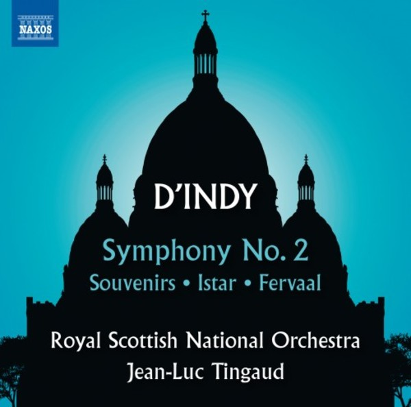 D'Indy - Symphony no.2, Souvenirs, Istar, Prelude to Fervaal | Naxos 8573522