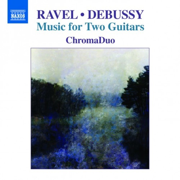 Ravel & Debussy - Music for Two Guitars | Naxos 8573286