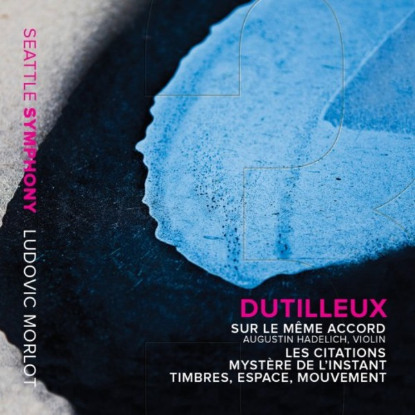 Dutilleux - Orchestral Works Vol.3 | Seattle Symphony Media SSM1012