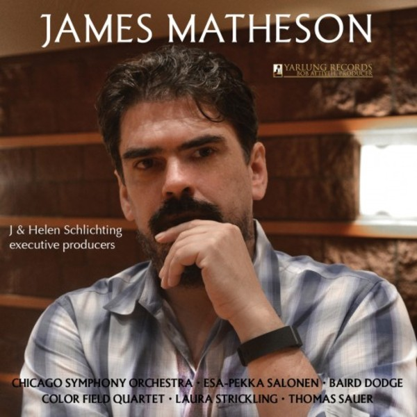 James Matheson - String Quartet, Violin Concerto, Times Alone | Yarlung Records YAR25670
