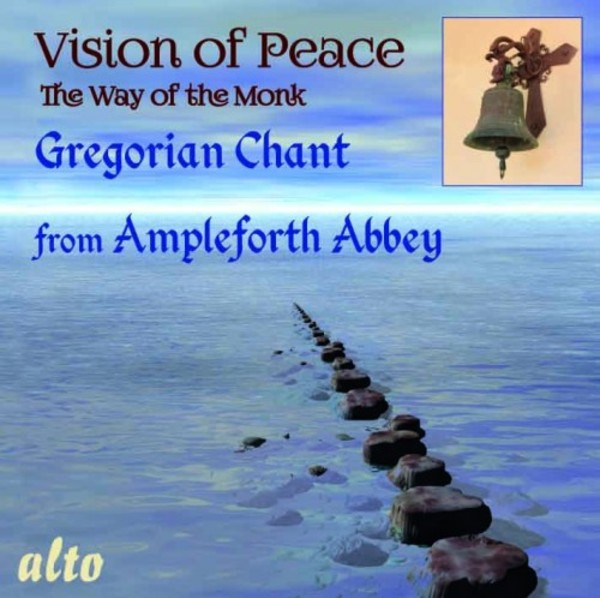 Vision of Peace: The Way of the Monk - Gregorian Chant from Ampleforth Abbey | Alto ALC1322