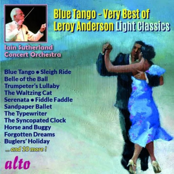Blue Tango: Very Best of Leroy Anderson | Alto ALC1324
