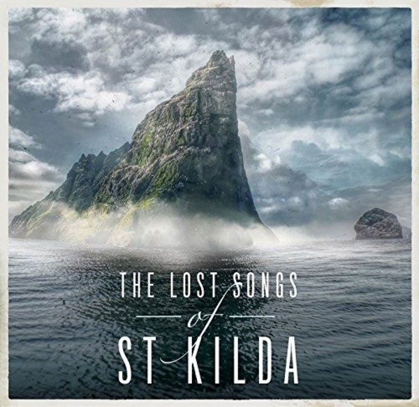 The Lost Songs of St Kilda | Decca 4812795