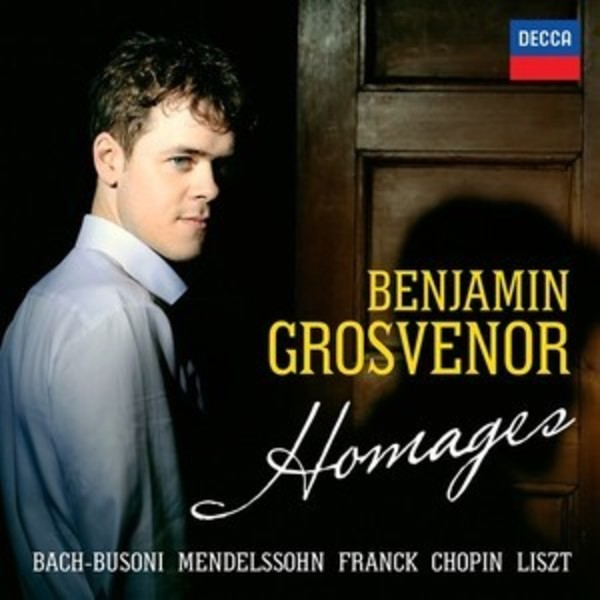 Benjamin Grosvenor: Homages | Decca 4830255