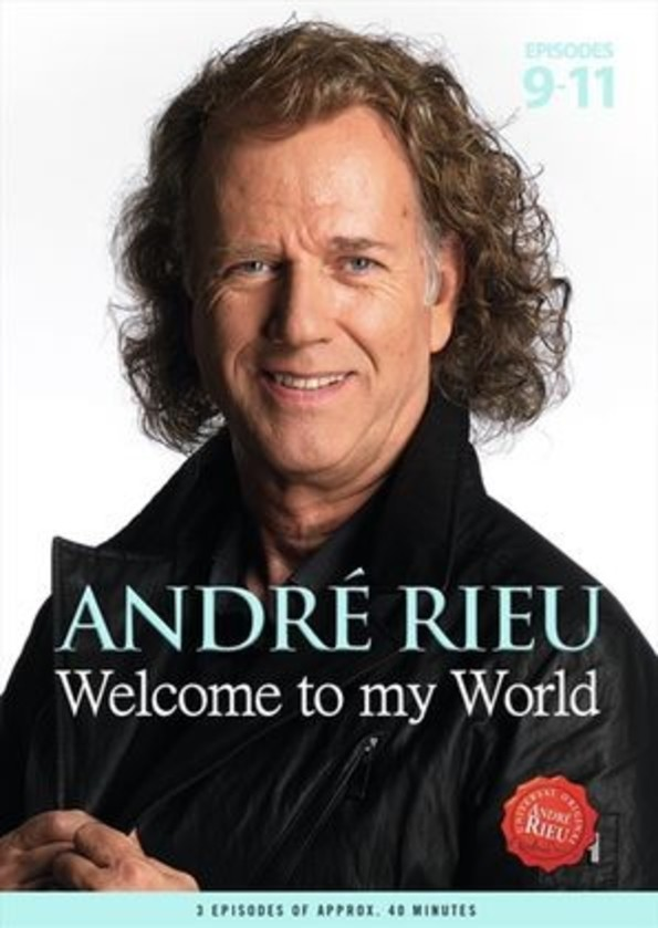 Andre Rieu: Welcome to my World, Episodes 9-11 (DVD) | Decca 4763390