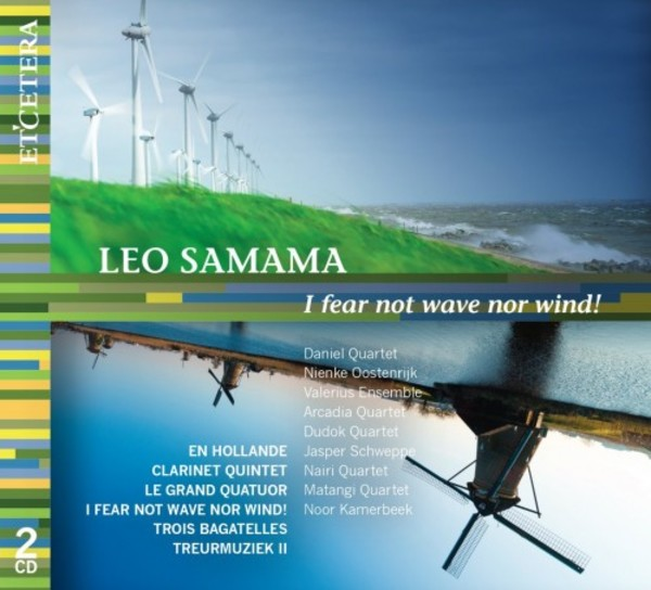 Samama - I fear not Wave nor Wind: Chamber Works | Etcetera KTC1561
