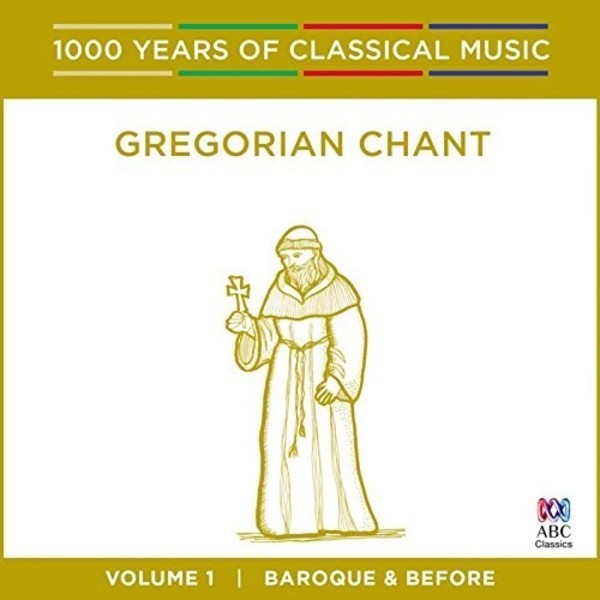 1000 Years of Classical Music Vol.1: Gregorian Chant | ABC Classics ABC4812514