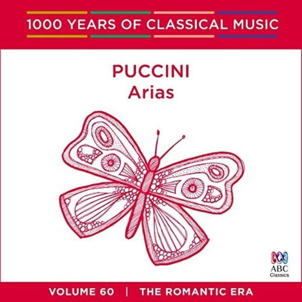 1000 Years of Classical Music Vol.60: Puccini - Arias | ABC Classics ABC4812733