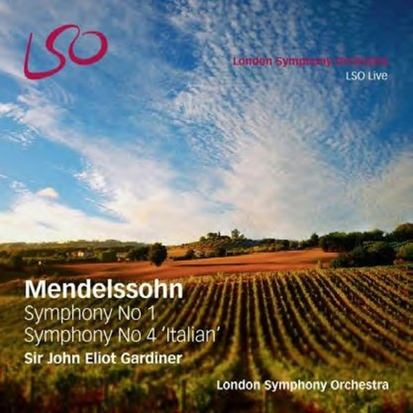 Mendelssohn - Symphonies 1 and 4 | LSO Live LSO0769