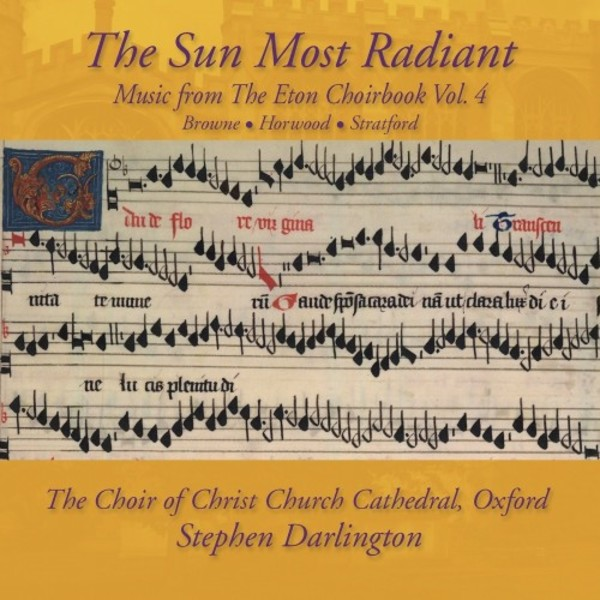 The Sun Most Radiant: Music from the Eton Choirbook Vol.4 | Avie AV2359