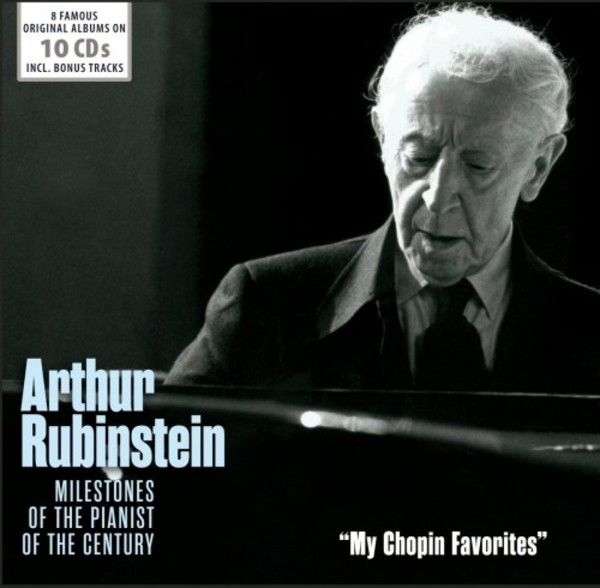 Arthur Rubinstein: Milestones of the Pianist of the Century - 'My Chopin Favorites' | Documents 600341