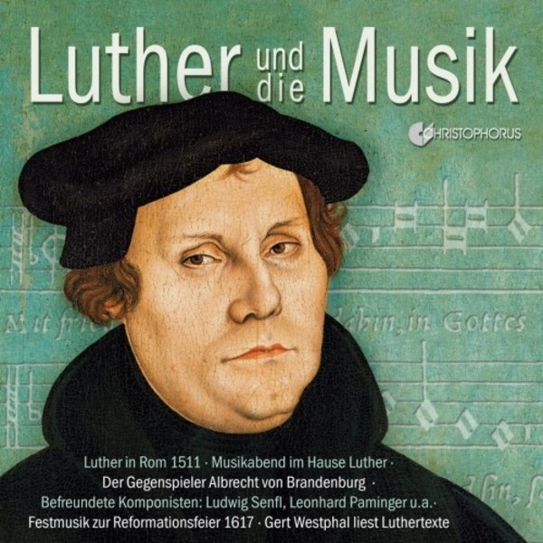 Luther and Music | Christophorus CHR77403