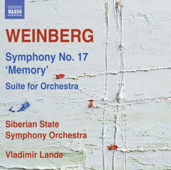 Weinberg - Symphony no.17 'Memory', Suite for Orchestra | Naxos 8573565