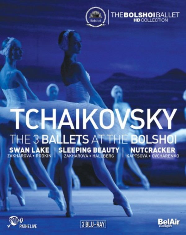 Tchaikovsky - The 3 Ballets at the Bolshoi (Blu-ray) | Bel Air BAC612