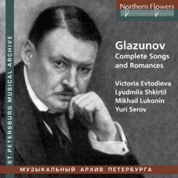 Glazunov - Complete Songs and Romances | Northern Flowers NFPMA9925