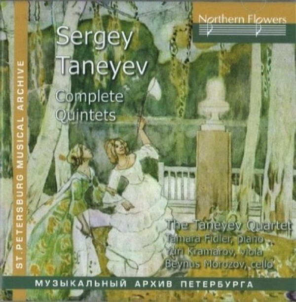 Taneyev - Complete Quintets | Northern Flowers NFPMA99445