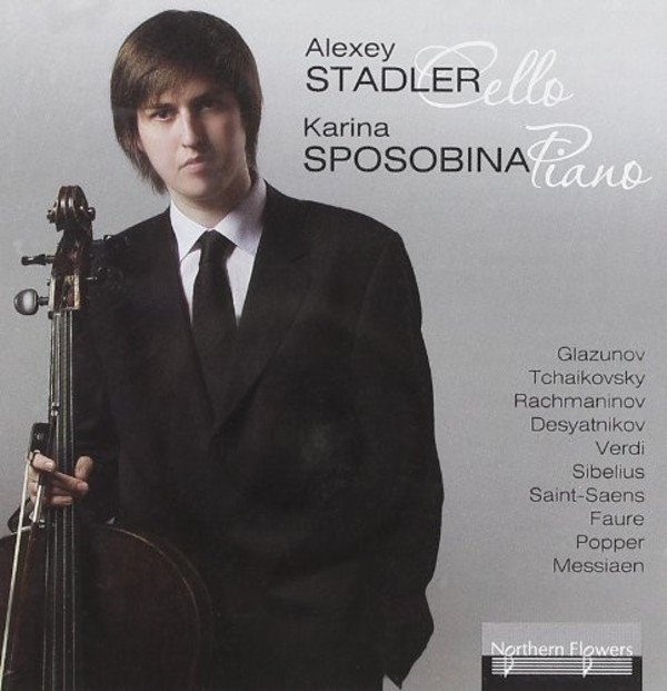 Alexey Stadler & Karina Sposobina: Music for Cello & Piano | Northern Flowers NFPMA9979