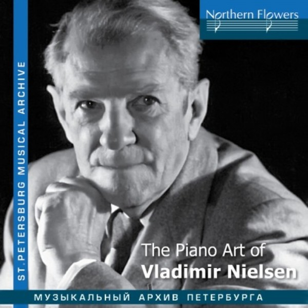 The Piano Art of Vladimir Nielsen | Northern Flowers NFPMA9982