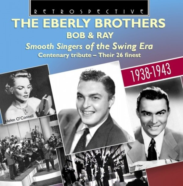The Eberly Brothers: Smooth Singers of the Swing Era | Retrospective RTR4289