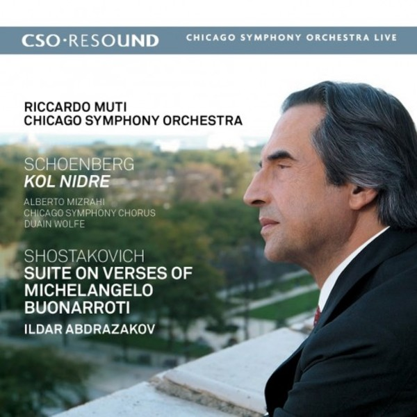Schoenberg - Kol Nidre; Shostakovich - Suite on Verses by Michelangelo | CSO Resound CSOR9011602