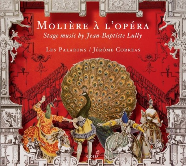 Moliere at the Opera: Stage music by Jean-Baptiste Lully | Glossa GCD923509