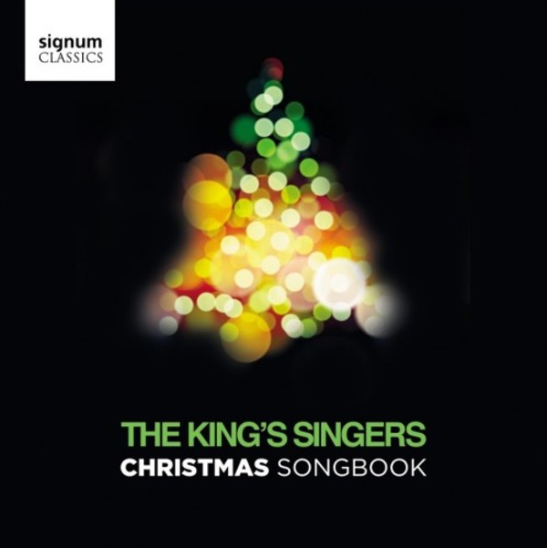 The King's Singers Christmas Songbook | Signum SIGCD459