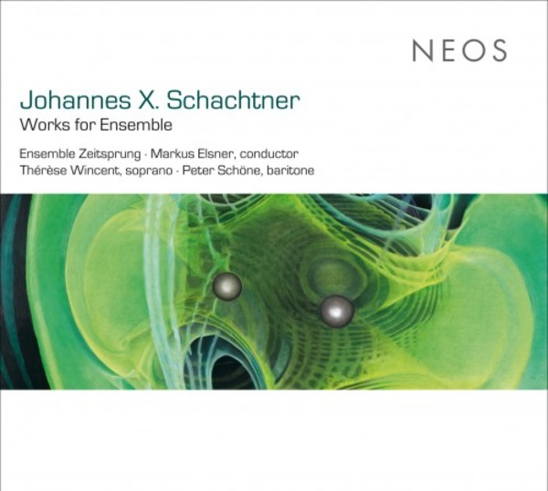 Schachtner - Works for Ensemble | Neos Music NEOS11602
