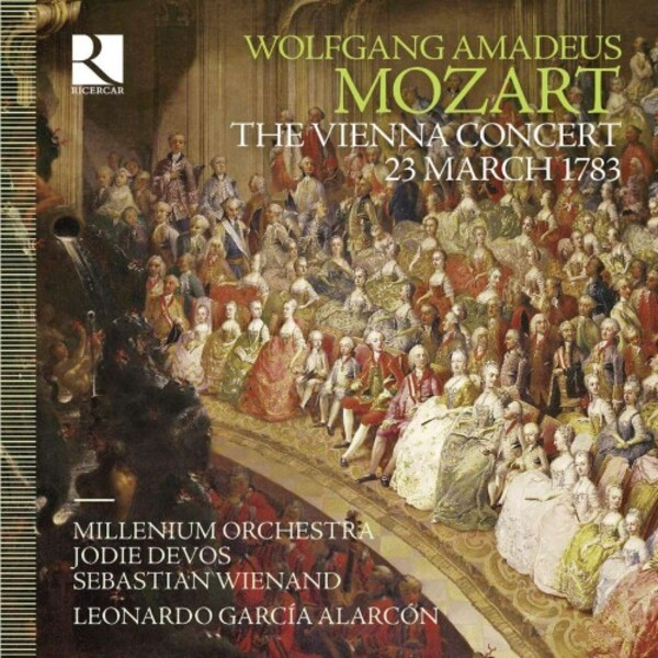 Mozart - The Vienna Concert: 23 March 1783
