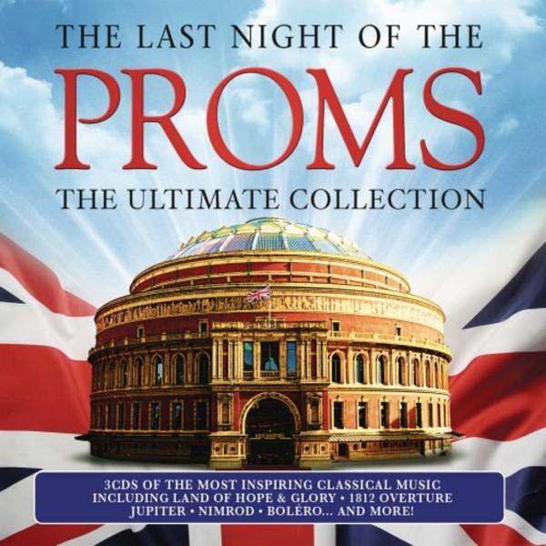 The Last Night of the Proms: The Ultimate Collection | Sony 88985357942