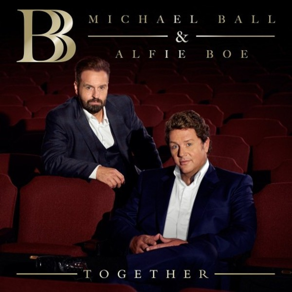Michael Ball & Alfie Boe: Together | Decca 4794434