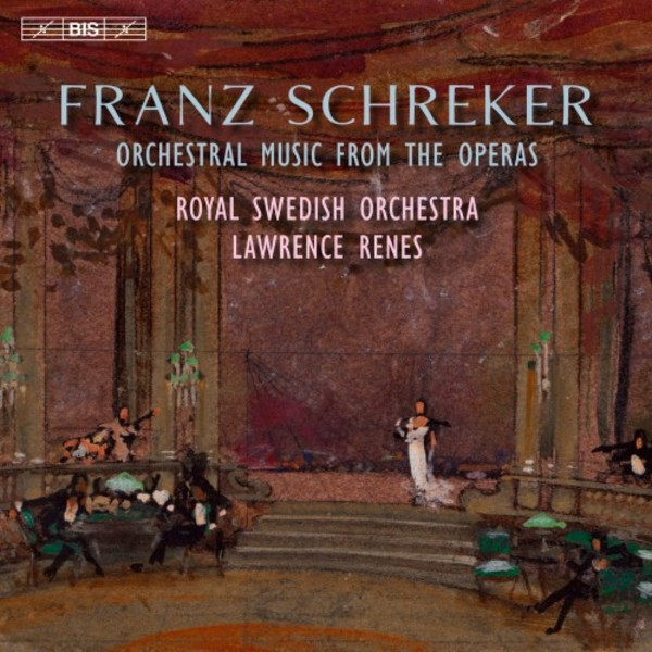 Schreker - Orchestral Music from the Operas | BIS BIS2212