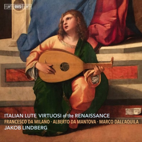 Italian Lute Virtuosi of the Renaissance | BIS BIS2202