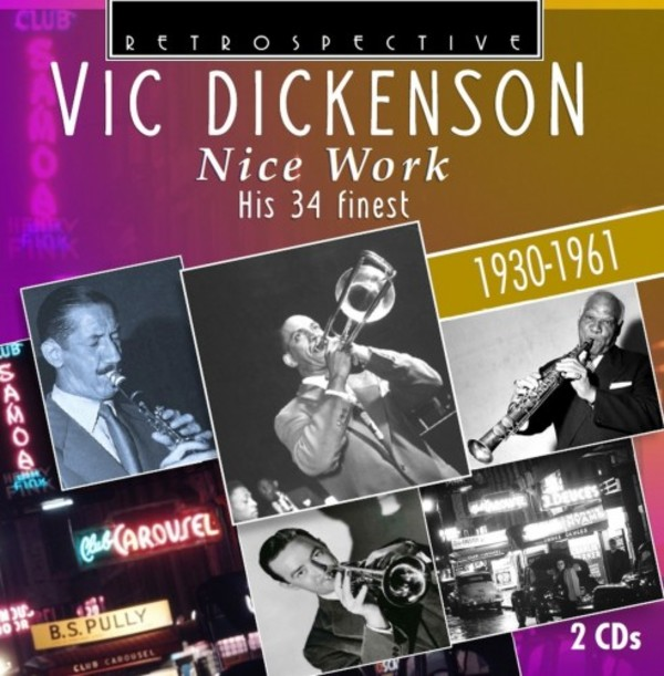 Vic Dickenson: Nice Work - His 34 Finest | Retrospective RTS4294